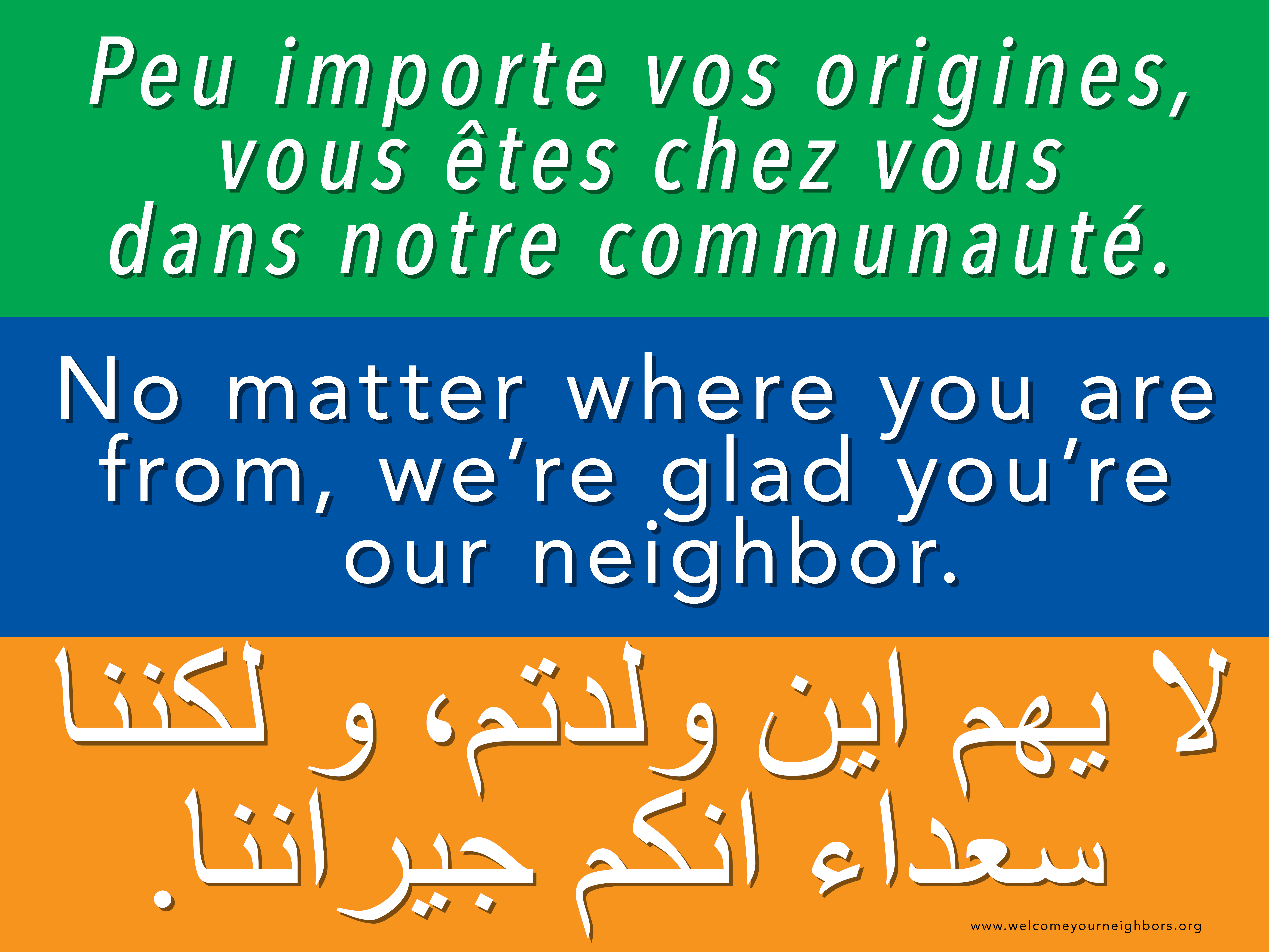 Welcome Your Neighbors No Matter Where You Are From We